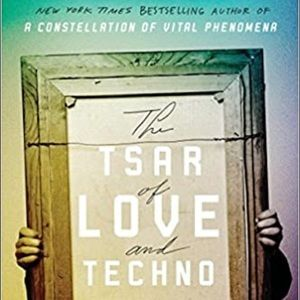 Tsar of Love and Techno, Anthony Marra, Bestseller